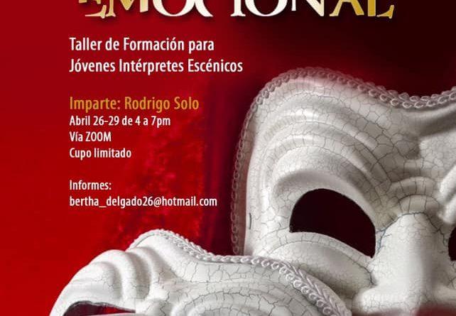 """SECULT INVITA AL TALLER VIRTUAL """"EL ACTOR EMOCIONAL"""""""